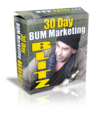 Product picture 30 Day Bum Marketing Blitz with Master Resale Rights